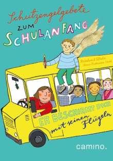 Reinhard Abeln: Schutzengelgebete zum Schulanfang, Buch