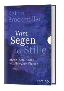 Katrin Brockmöller: Vom Segen der Stille, Buch