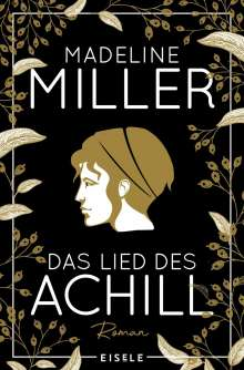Madeline Miller: Das Lied des Achill, Buch