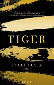 Polly Clark: Tiger, Buch