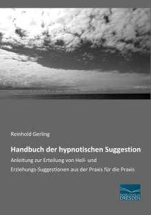 Reinhold Gerling: Handbuch der hypnotischen Suggestion, Buch