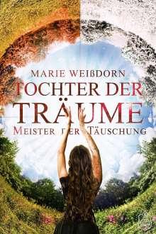 Marie Weißdorn: Tochter der Träume 4, Buch