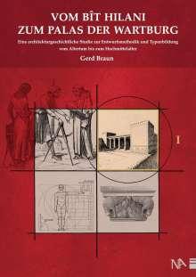 Gerd Braun: Vom Bit Hilani zum Palas der Wartburg, Buch