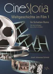 Josef Johannes Schmid: CineStoria I, Buch