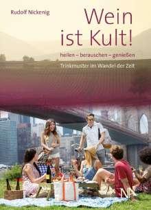 Rudolf Nickenig: Wein ist Kult!, Buch