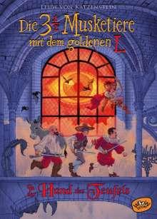 Leuw von Katzenstein: Die dreieinhalb Musketiere mit dem goldenen L. In der Hand des Teufels (Bd. 2), Buch
