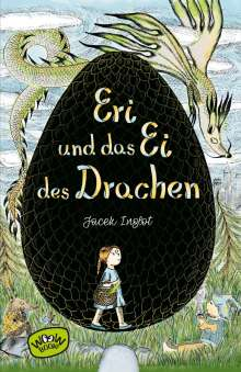 Jacek Inglot: Eri und das Ei des Drachen, Buch