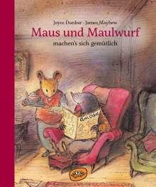 Joyce Dunbar: Maus und Maulwurf machen sich's gemütlich (Bd. 2), Buch