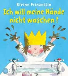 Tony Ross: Kleine Prinzessin - Ich will meine Hände nicht waschen!, Buch
