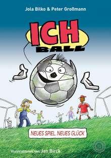 Peter Großmann: Ich. Ball!, Buch