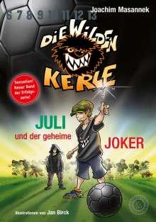 Joachim Masannek: Juli und der Geheime Joker, Buch