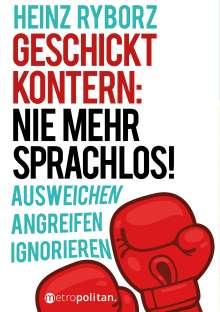 Heinz Ryborz: Geschickt kontern: Nie mehr sprachlos!, Buch