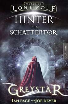 Joe Dever: Greystar 03 - Hinter dem Schattentor, Buch