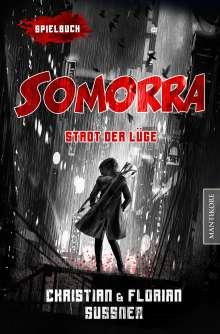 Christian Sußner: Somorra - Stadt der Lüge, Buch