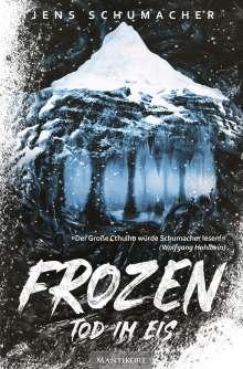 Jens Schumacher (geb. 1974): Frozen - Tod im Eis, Buch
