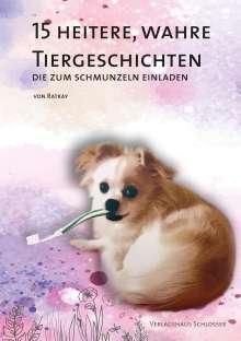 Antonia Herta von Ratkay: 15 heitere, wahre Tiergeschichten, Buch