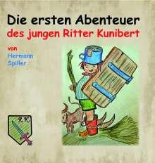 Hermann Spiller: Die ersten Abenteuer des jungen Ritter Kunibert, Buch