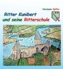 Hermann Spiller: Ritter Kunibert und seine Ritterschule, Buch