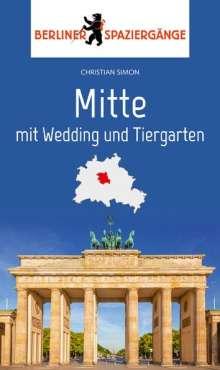 Christian Simon: Mitte mit Wedding und Tiergarten, Buch