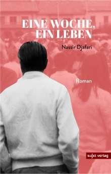 Nassir Djafari: Eine Woche, ein Leben, Buch