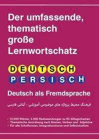 Umfassender thematischer Großlernwortschatz - Deutsch-Persisch, Buch