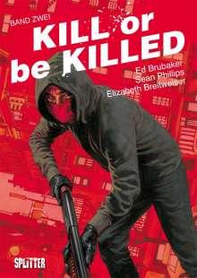 Ed Brubaker: Kill or be Killed 02, Buch