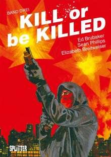Ed Brubaker: Kill or be Killed 03, Buch