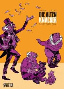 Wilfrid Lupano: Die Alten Knacker. Band 5, Buch