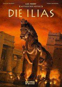 Luc Ferry: Mythen der Antike: Die Ilias (Graphic Novel), Buch