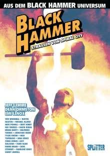 Jeff Lemire: Black Hammer: Straßen von Spiral City, Buch