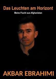 Akbar Ebrahimi: Das Leuchten am Horizont, Buch