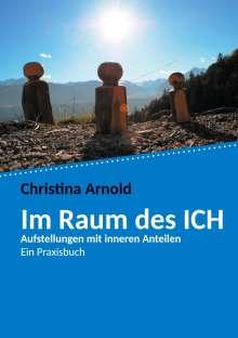 Christina Arnold: Im Raum des ICH, Buch
