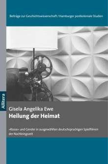 Gisela Angelika Ewe: Heilung der Heimat, Buch