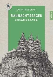 Karl-Heinz Hummel: Raunachtssagen aus Bayern und Tirol, Buch