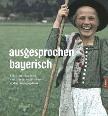 Norbert Göttler: ausgesprochen bayerisch, Buch