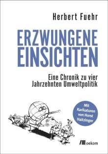 Herbert Fuehr: Erzwungene Einsichten, Buch