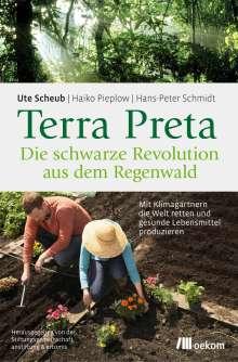 Ute Scheub: Terra Preta. Die schwarze Revolution aus dem Regenwald, Buch