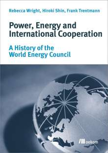 Rebecca Wright: Power, Energy and International Cooperation, Buch