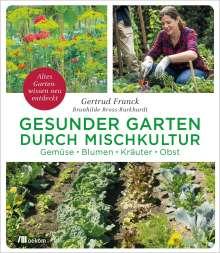 Gertrud Franck: Gesunder Garten durch Mischkultur, Buch
