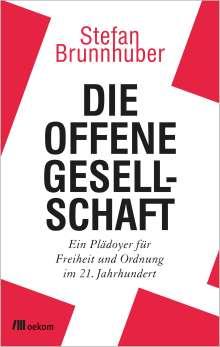 Stefan Brunnhuber: Die offene Gesellschaft, Buch
