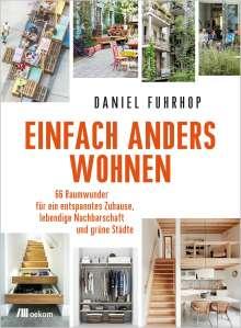 Daniel Fuhrhop: Einfach anders wohnen, Buch