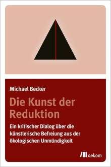 Michael Becker: Die Kunst der Reduktion, Buch