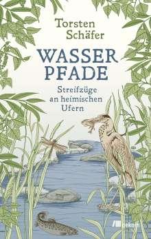 Torsten Schäfer: Wasserpfade, Buch