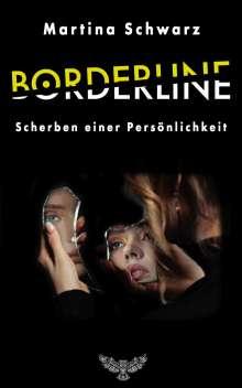 Martina Schwarz: Borderline, Buch