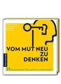 Michael Karl Heidemann: Vom Mut neu zu denken, Buch