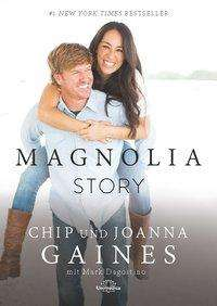 Chip Gaines: Magnolia Story, Buch