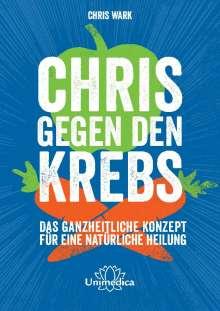 Chris Wark: Chris gegen den Krebs, Buch