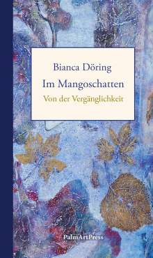 Bianca Döring: Im Mangoschatten, Buch
