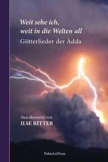 Ilse Ritter: Weit sehe ich, weit in die Welten all, Buch