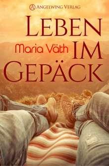 Maria Väth: Leben im Gepäck, Buch